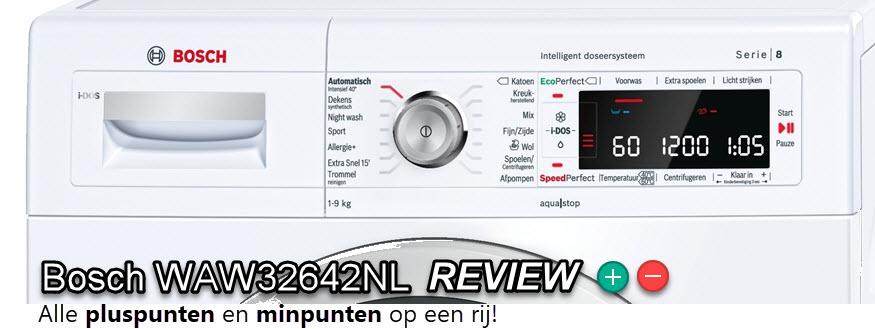 Bosch WAW32642NL review - beoordeling van voordelen en nadelen