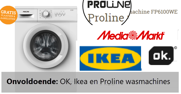 Onvoldoende voor goedkope OK IKEA en PROLINE wasmachines