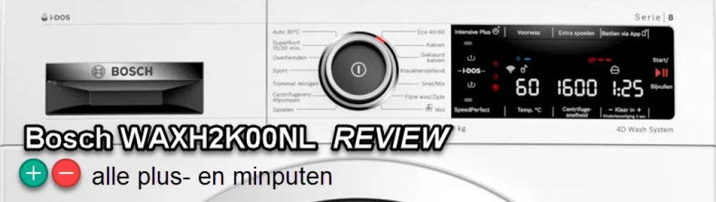 uitgebreide Bosch WAXH2K00NL review door de redactie